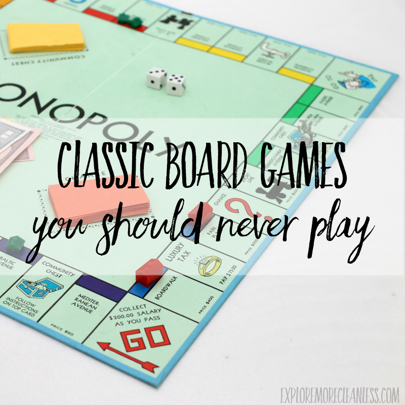 Classic Board Games You Should Never Play
