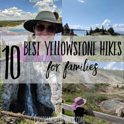 Top ten yellowstone hikes for families