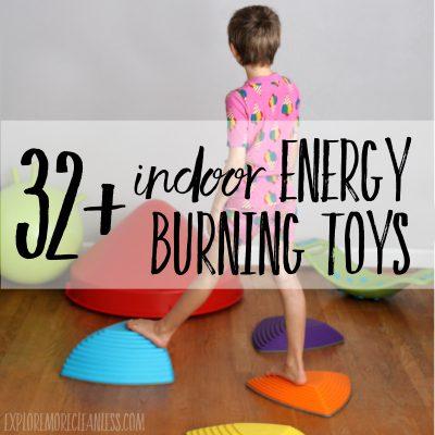 32+ indoor energy burning toys