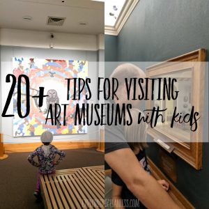 tips for visiting art museums with kids