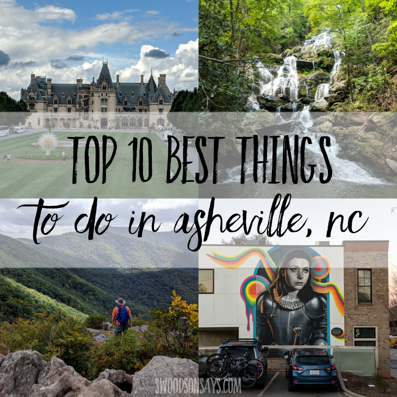 Top 10 BEST things to do in Asheville NC - local expert!